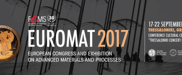 EUROMAT 2017 conference in Thessaloniki